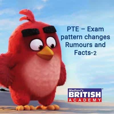 PTE – EXAM PATTERN CHANGES RUMOURS AND FACTS-2